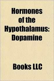 Hormones of the Hypothalamus: Dopamine