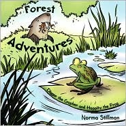 Forest Adventures: Book # 1 - Digger the Gopher and Hoppity the Frog - Norma Stillman