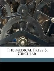 The Medical Press & Circular - Created by The Medical Press & Circular.A Weekly Jo