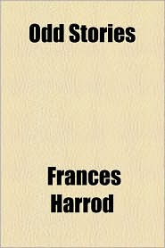 Odd Stories - Frances Harrod