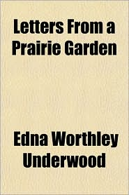 Letters from a Prairie Garden
