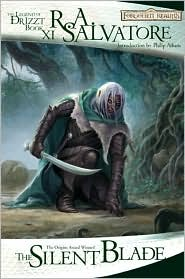 Forgotten Realms: The Silent Blade: (Legend of Drizzt #11) - R.A. Salvatore