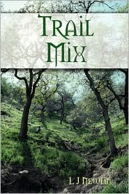 Trail Mix - L J Newlin J