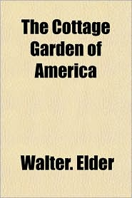 The Cottage Garden of America