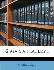 Giafar, a tragedy.