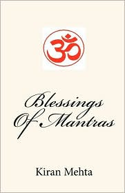 Blessings Of Mantras - Kiran Mehta