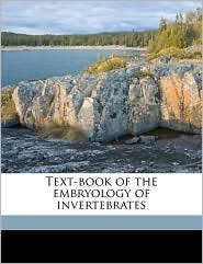 Text-book of the embryology of invertebrates Volume 2