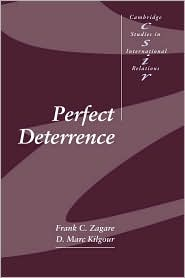Perfect Deterrence - Frank C. Zagare, D. Marc Kilgour