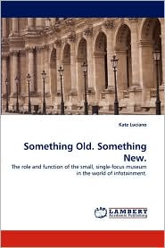 Something Old. Something New. - Kate Luciano