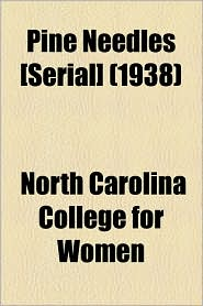 Pine Needles [Serial] (1938) - North Carolina College For Women