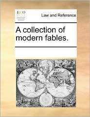 A Collection Of Modern Fables. - See Notes Multiple Contributors