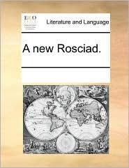 A new Rosciad. - See Notes Multiple Contributors