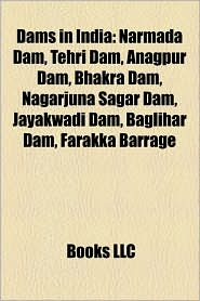 Dams In India - Books Llc