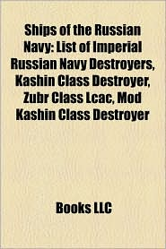Ships Of The Russian Navy - Books Llc