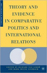 Theory and Evidence in Comparative Politics and International Relations - Richard Ned Lebow, Mark Lichbach