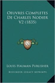 Oeuvres Completes de Charles Nodier V2 (1835)