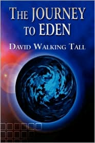 The Journey to Eden - David Walking Tall