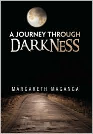 A Journey Through Darkness - Margareth Maganga