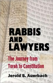 Rabbis And Lawyers - Jerold S. Auerbach