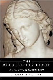 The Rockefeller Fraud - Chris Thomas