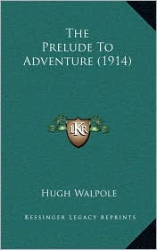 The Prelude to Adventure (1914)