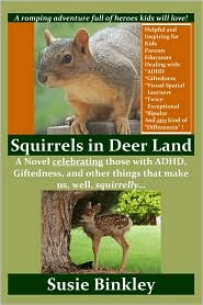 Squirrels In Deer Land - Susie Binkley