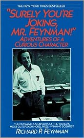 Surely You're Joking, Mr. Feynman!: Adventures of a Curious Character - Richard Phillips Feynman, Read by Raymond Todd