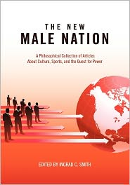 The New Male Nation - Ingrad Smith (Editor)