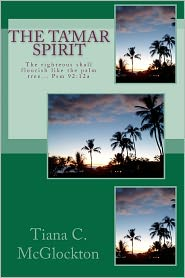 The Tamar Spirit: The righteous shall flourish like the palm tree... Psm 92:12a - Tiana McGlockton