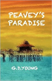 Peavey's Paradise - G D. Young