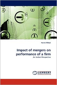 Impact Of Mergers On Performance Of A Firm - Harini Mittal