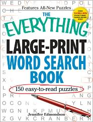 The Everything Large-Print Word Search Book: 150 easy-to-read puzzles - Jennifer Edmondson