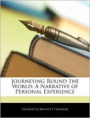 Journeying Round the World: A Narrative of Personal Experience