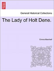 The Lady Of Holt Dene.