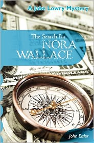 The Search for Nora Wallace - John Eisler