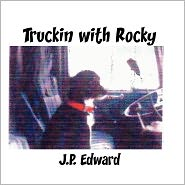 Truckin With Rocky - James Laplante