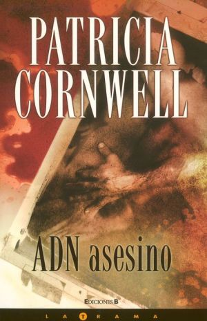 ADN asesino (At Risk) - Patricia Cornwell, Eduardo Iriarte (Translator)