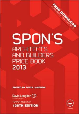 Spon's Architects' and Builders' Price Book 2013 - Davis Langdon (Editor)