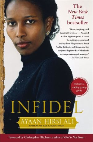 Infidel - Ayaan Hirsi Ali, Foreword by Christopher Hitchens