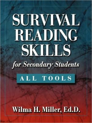 Survival Reading Skills for Secondary Students - Wilma H. Miller Ed.D.