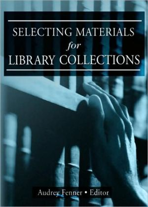 Selecting Materials for Library Collections - Linda S Katz, Linda S. Katz