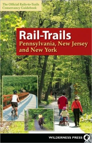 Rail-Trails Pennsylvania, New Jersey, and New York