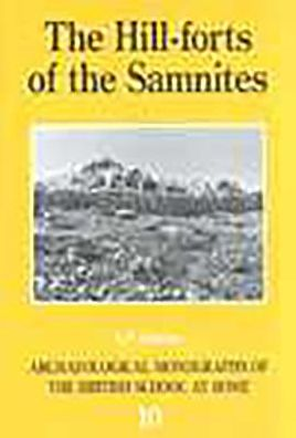 The Hill-Forts of the Samnites - S.P.P. Oakley