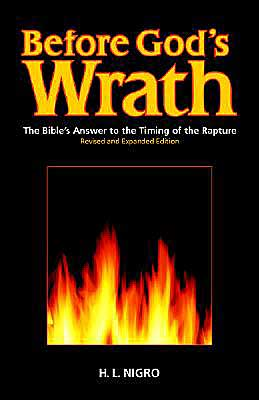 Before God's Wrath: Revised and Expanded Edition - H.L. Nigro