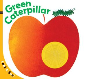 Look & See: The Green Caterpillar - La Coccinella