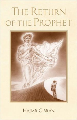 The Return of the Prophet - Hajjar Gibran