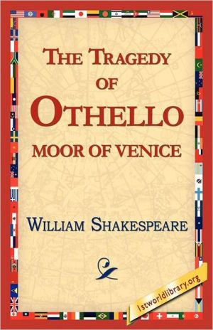 The Tragedy Of Othello, Moor Of Venice - William Shakespeare