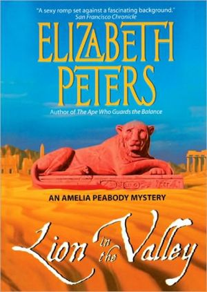 Lion in the Valley (Amelia Peabody Series #4) - Elizabeth Peters