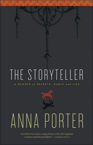 Storyteller: A Memoir of Secrets, Magic and Lies - Anne Porter