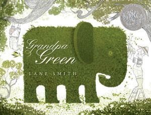 Grandpa Green - Lane Smith
